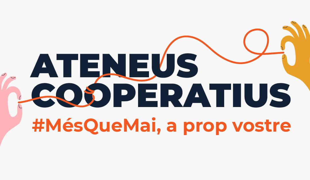 La Xarxa d'Ateneus Cooperatius engega la campanya #MésQueMai